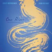 One River - Benjy Wertheimer & John de Kadt - Benjy Wertheimer & John de Kadt