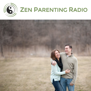 Zen Parenting Radio podcast