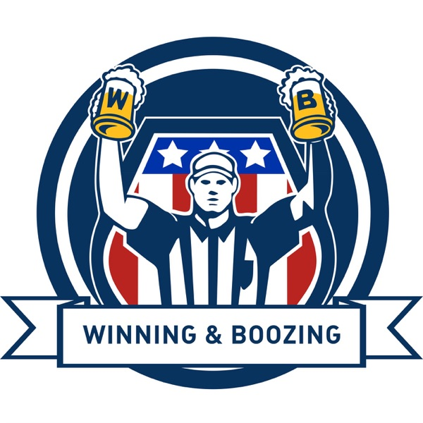 The Winning and Boozing Podcast