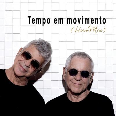 Tempo em Movimento (HiroMix) - Single - Lulu Santos
