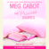 Meg Cabot - The Princess Diaries, Volume I: The Princess Diaries (Unabridged)