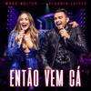 Então Vem Cá feat Claudia Leitte Ao Vivo - Mano Walter mp3