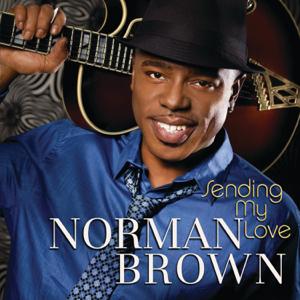 Norman Brown - Sending My Love
