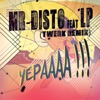 Yepaaaa (feat. LP) [Twerk Remix] - Single, Mr Disto