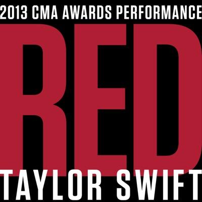 Red (feat. Alison Krauss, Edgar Meyer, Eric Darken, Sam Bush & Vince Gil) [Live At the CMA Awards / 2013] - Single - Taylor Swift