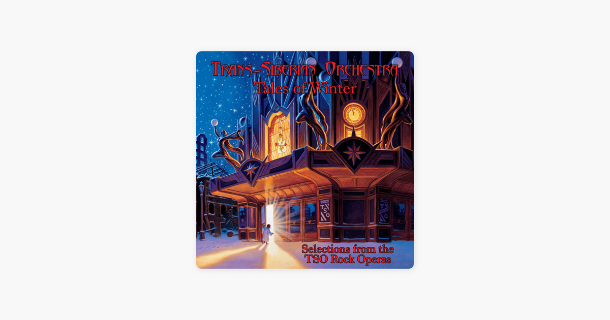 Альбом «<b>Tales</b> of Winter: Selections From the TSO Rock Operas ...