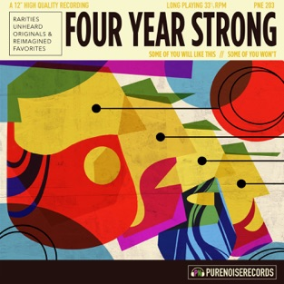 Some of You Will Like This, Some of You Won't – Four Year Strong