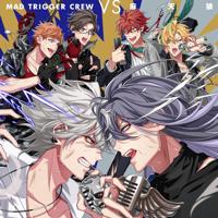 ヒプノシスマイク MAD TRIGGER CREW VS 麻天狼 - EP
