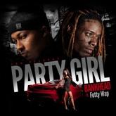 Party Girl (feat. Fetty Wap) - Single