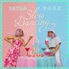 Tayla Parx - Slow Dancing artwork