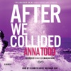 After We Collided (Unabridged) AudioBook Download
