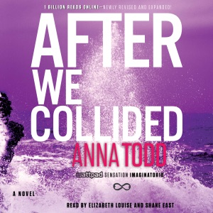 After We Collided (Unabridged) - Anna Todd audiobook, mp3