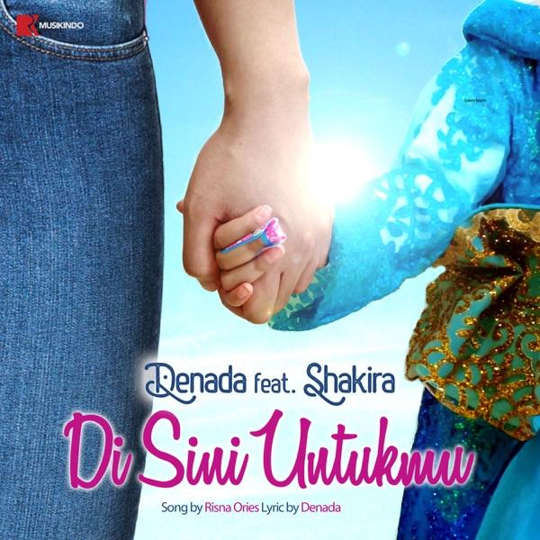 Di Sini Untukmu (feat. Shakira) - Single