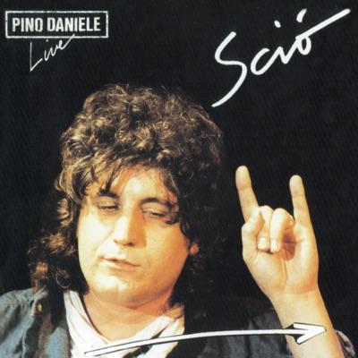 Sciò (Live) [Remastered Version] - Pino Daniele