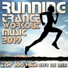 Running Trance Workout Music 2019 Top 100 Hits 8hr DJ Mix - Running Trance, Workout Trance & Workout Electronica