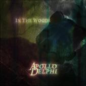 Apollo Delphi - In the Woods