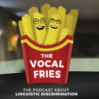 Podcast cover art for The Vocal Fries
