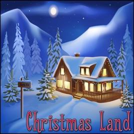 Christmas Land.Christmas Land By Derek Fiechter Brandon Fiechter