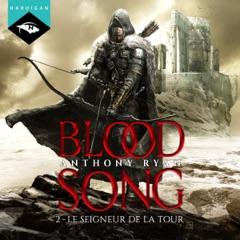 Le Seigneur de la Tour: Blood Song 2