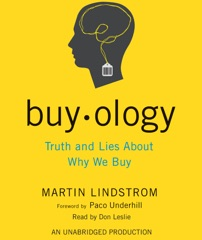 Buyology: Truth and Lies About Why We Buy (Unabridged)
