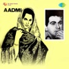 Aadmi (Original Motion Picture Soundtrack)