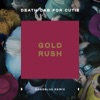Gold Rush Daedelus Remix Single