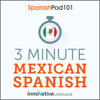 Innovative Language Learning, LLC - 3-Minute Mexican Spanish: 25 Lesson Series (Unabridged)  artwork