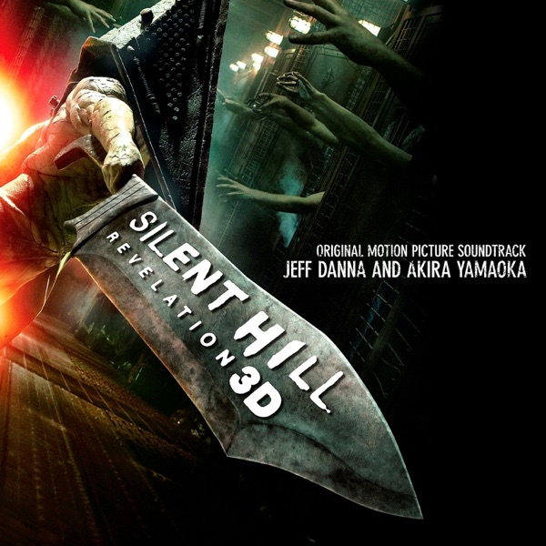 Silent Hill: Revelation 3D (Original Motion Picture Soundtrack)