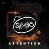 Attention - Single, Sambô