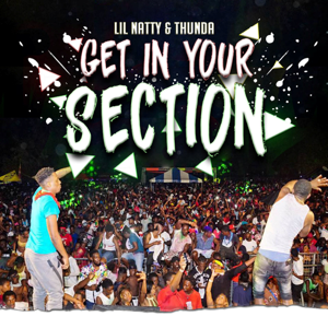 LIL NATTY & THUNDA - Get in Your Section