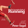 Peter Sagal - The Incomplete Book of Running (Unabridged)  artwork