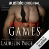 Laurelin Paige - Dirty Sexy Games (Unabridged)  artwork