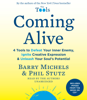 Barry Michels & Phil Stutz - Coming Alive: 4 Tools to Defeat Your Inner Enemy, Ignite Creative Expression & Unleash Your Soul's Potential (Unabridged) artwork