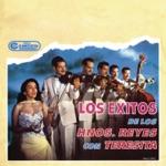 Los Hermanos Reyes - Cancionero (with Teresita)