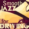 Smooth Jazz for Driving
