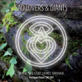 Sad Lovers & Giants - Take Me Inside