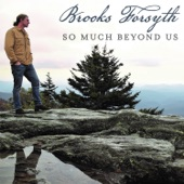 Brooks Forsyth - Cast My Dreams to the Wind