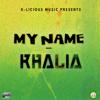 Khalia - My Name (Bookshelf Riddim 20th Anniversary Mix) artwork