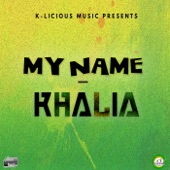 Khalia - My Name