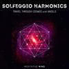 Solfeggio Harmonics: Travel Through Cosmos with Angels - Meditative Mind