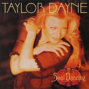 Taylor Dayne - Soul Dancing (Expanded Edition)