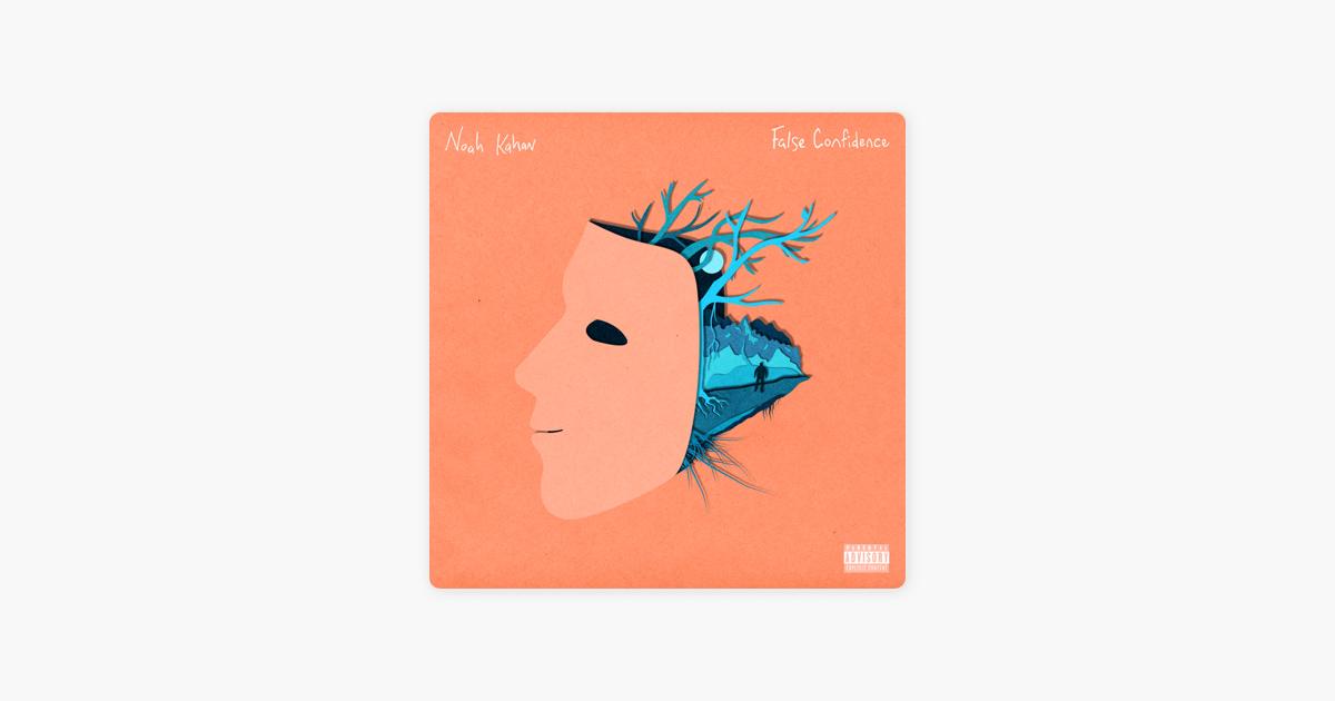 false confidence single by noah kahan on apple music