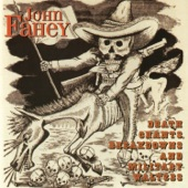 John Fahey - Stomping Tonight On The Pennsylvania /Alabama Border