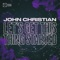 John Christian - Let?s Get This Thing Started