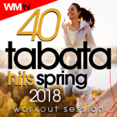 40 Tabata Hits Spring 2018 Workout Session (20 Sec. Work and 10 Sec. Rest Cycles With Vocal Cues / High Intensity Interval Training Compilation for Fitness & Workout)