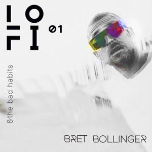 Bret Bollinger - Death of Me