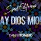 Ay Dios mio feat Danny Romero Single
