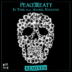 PeaceTreaty - In Time feat. Anabel Englund