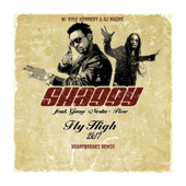Fly High 2k17 (feat. Gary Pine) [Heartbreakz Remix] - Shaggy, Kyle Kennedy & Rj Maine