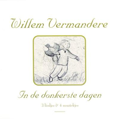 In De Donkerste Dagen - Willem Vermandere